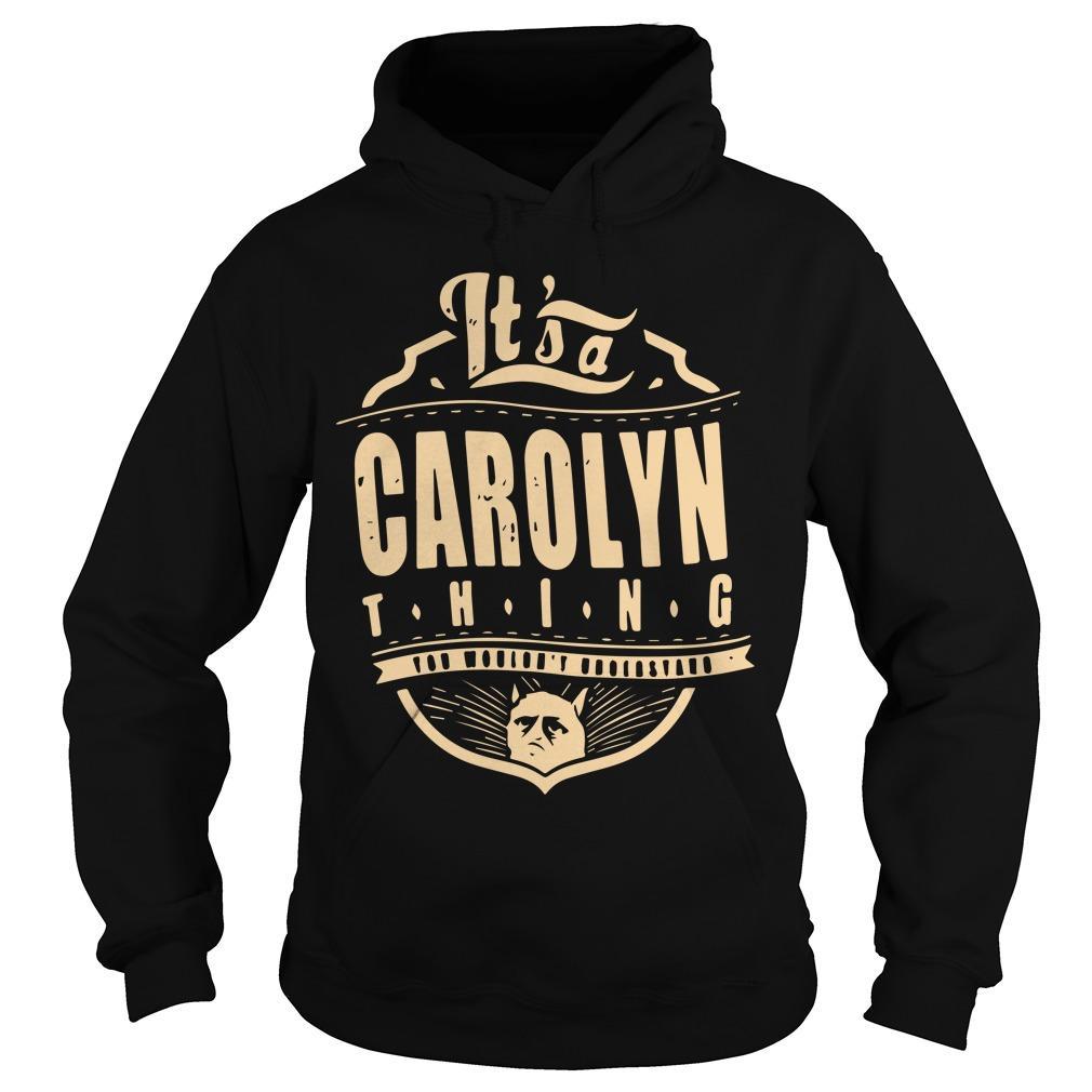 It's A Carolyn Thing Hoodie