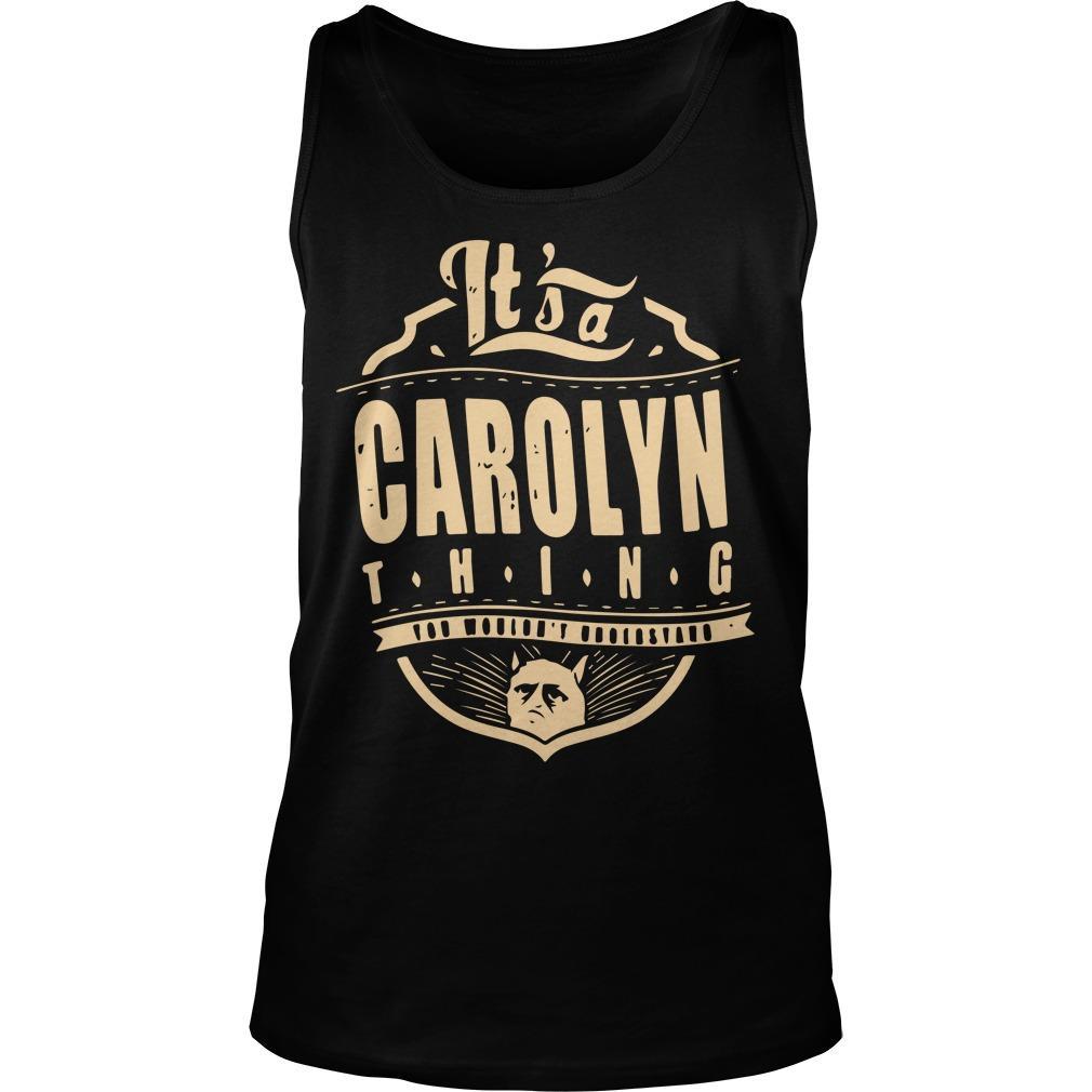 It's A Carolyn Thing Tank Top