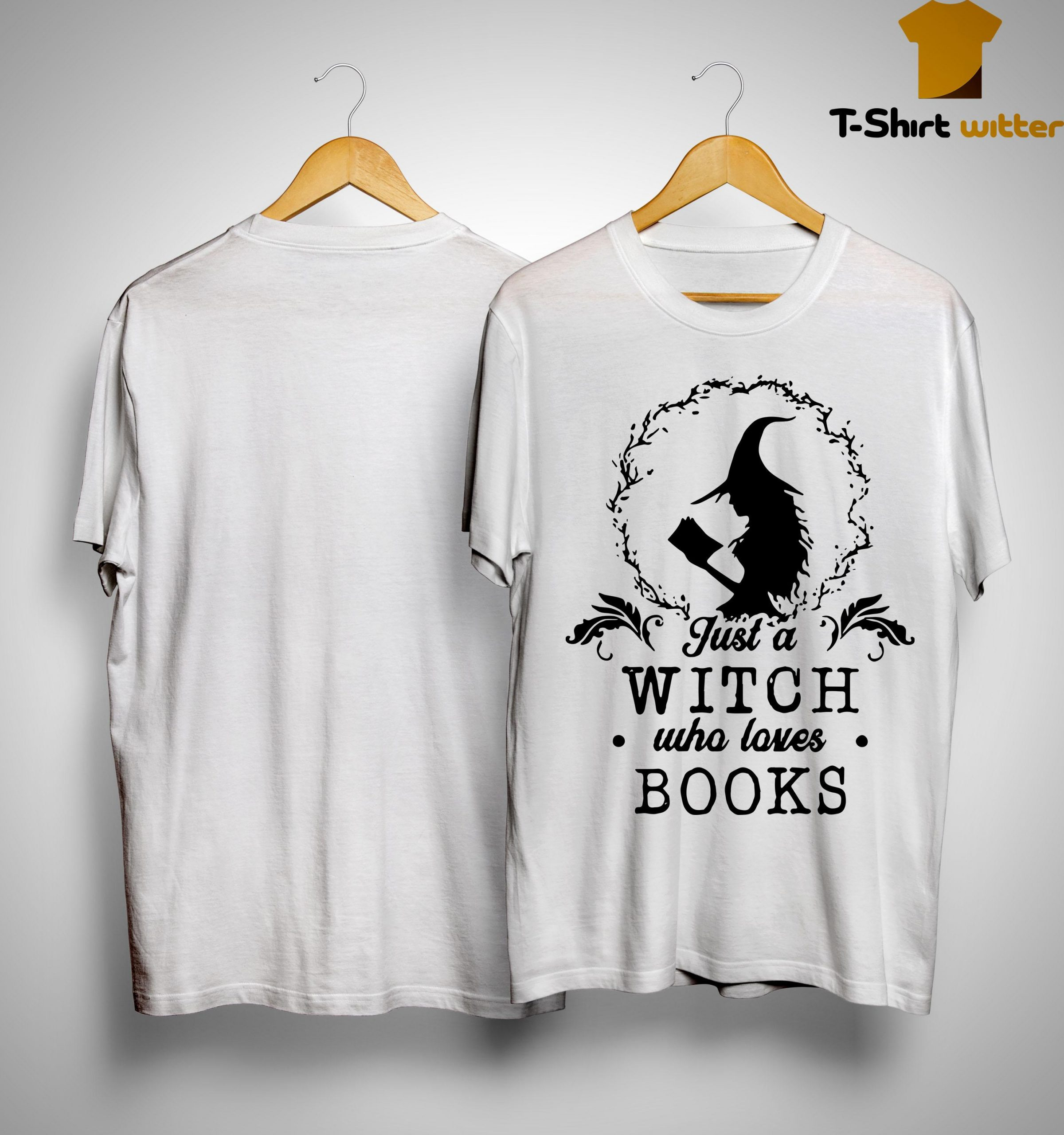 Just A Witch Who Loves Books Shirt