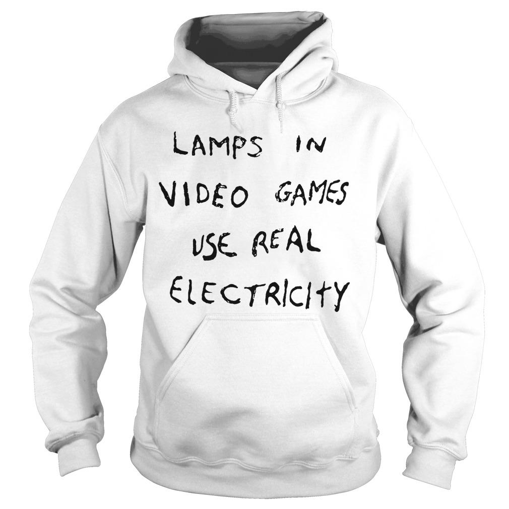 Lamps In Video Games Use Real Electricity Hoodie