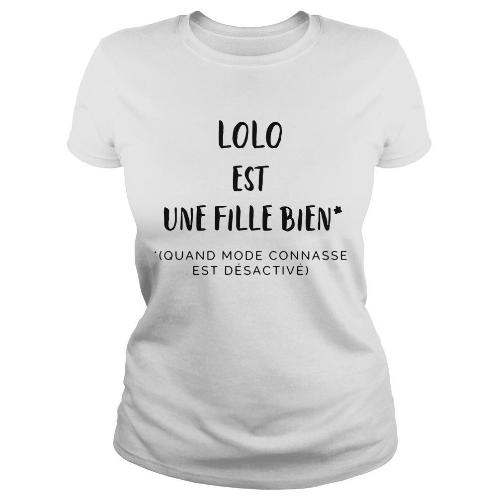 Lolo Est Une Fille Bien Quand Mode Connasse Est Désactivé Longsleeve