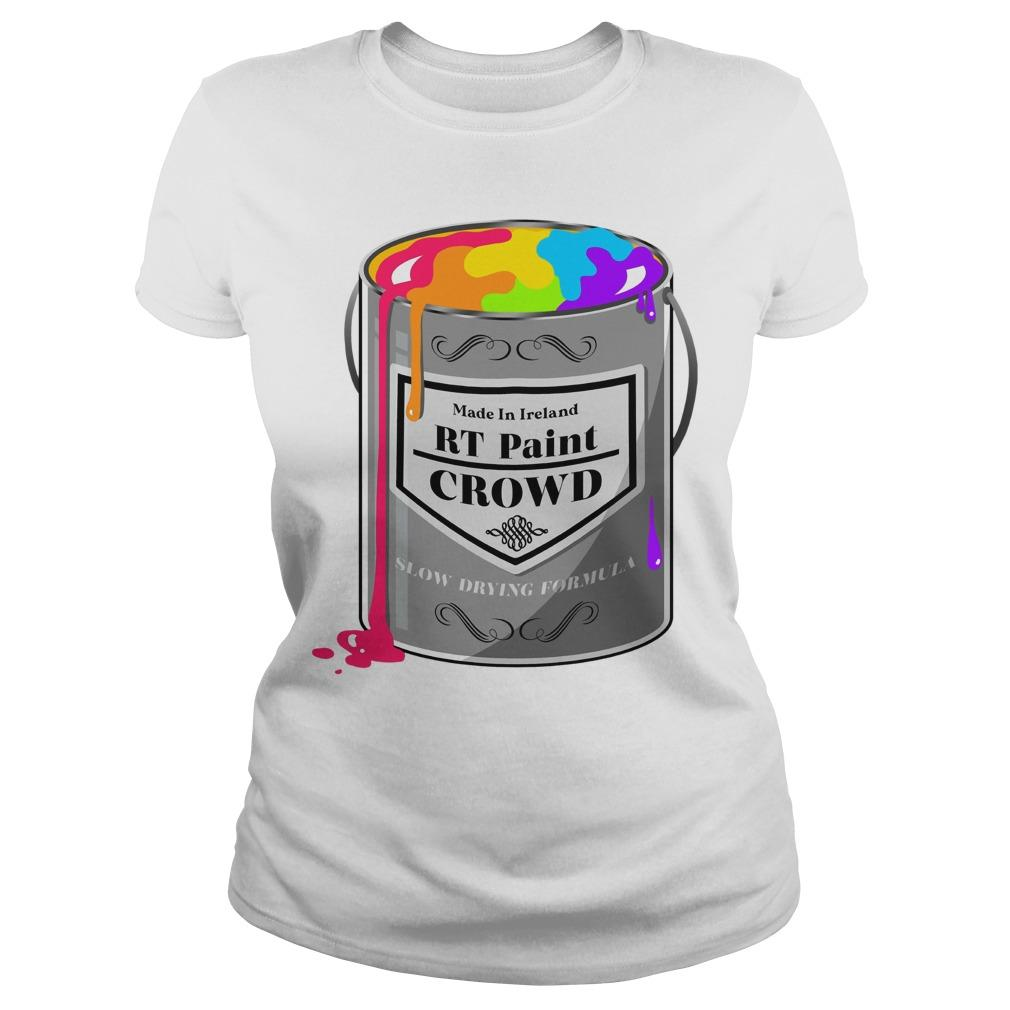 Made In Ireland Rt Paint Crowd Slow Drying Formula Longsleeve