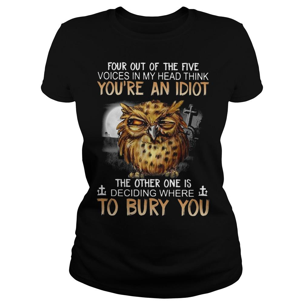 Owl Four Out Of The Five Voices In My Head Think You're An Idiot Longsleeve