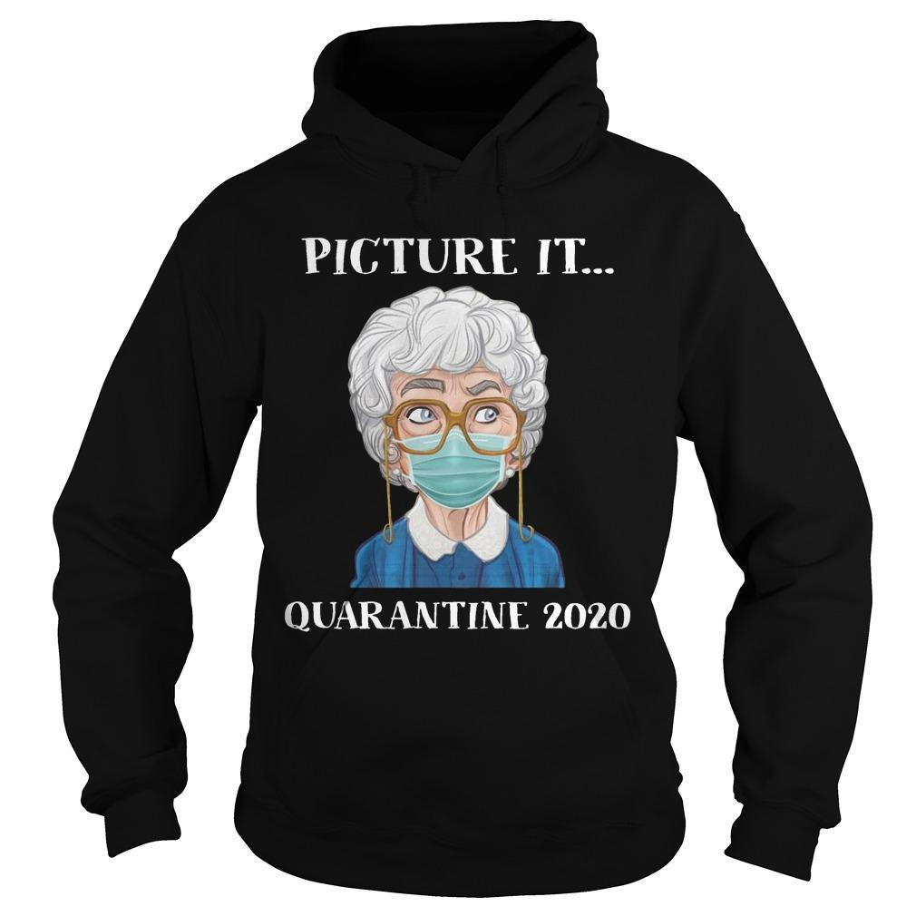 Picture It Quarantine 2020 Hoodie
