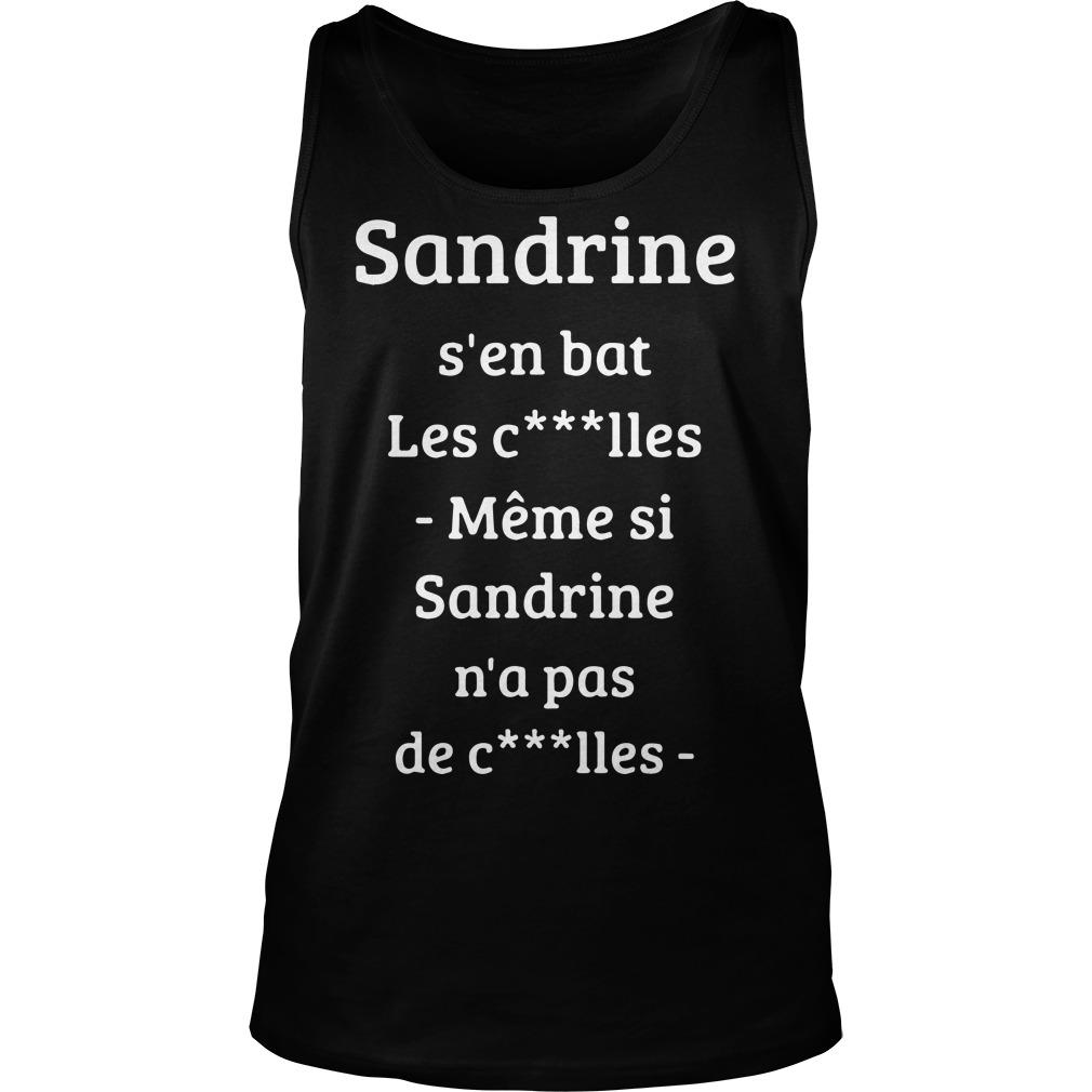 Sandrine S'en Bat Les Couilles Même Si Sandrine N'a Pá De Couilles Tank Top