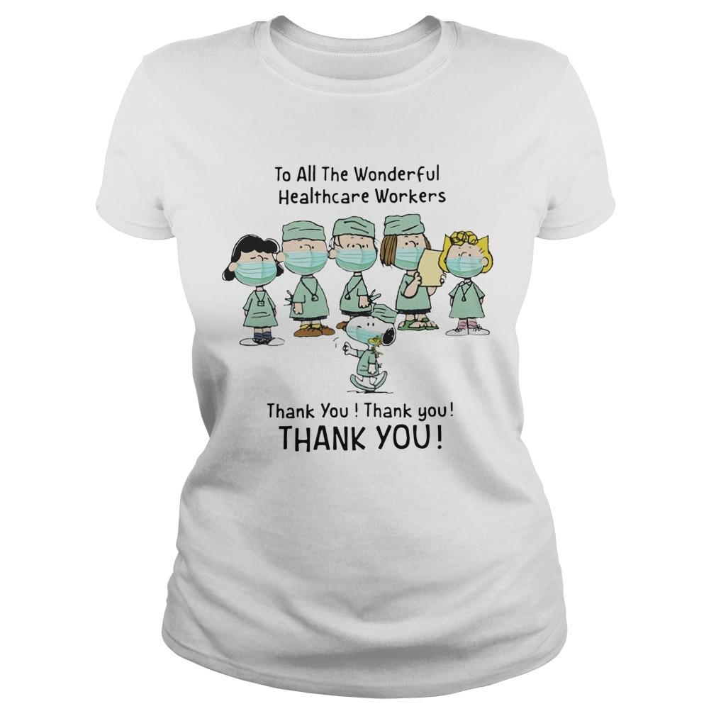 Snoopy To All The Wonderful Healthcare Workers Thank You Longsleeve