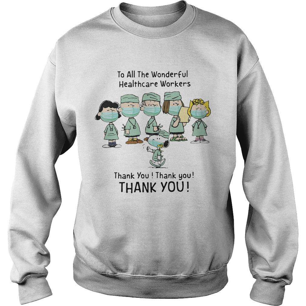 Snoopy To All The Wonderful Healthcare Workers Thank You Sweater