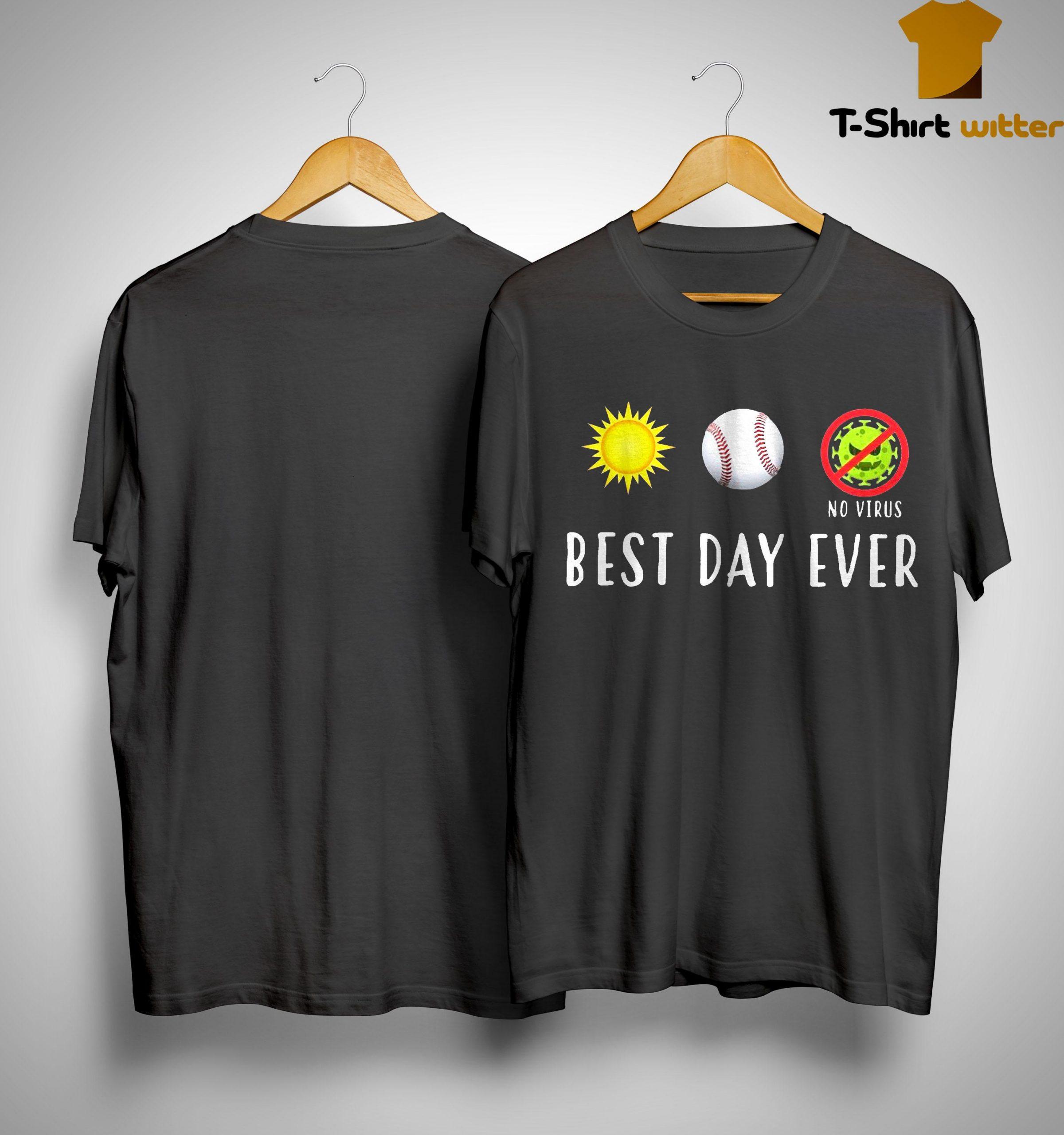 Sun Softball No Virus Best Day Ever Shirt