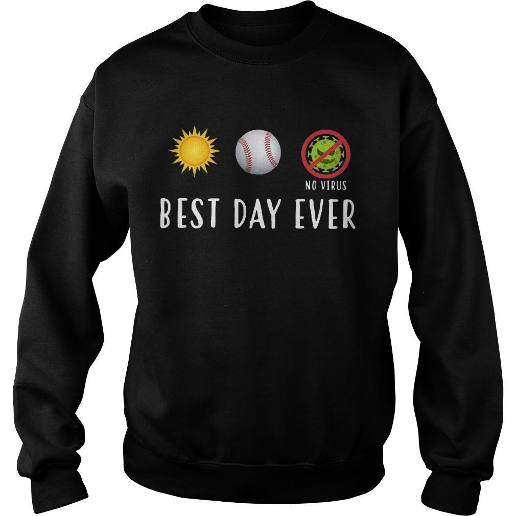Sun Softball No Virus Best Day Ever Sweater