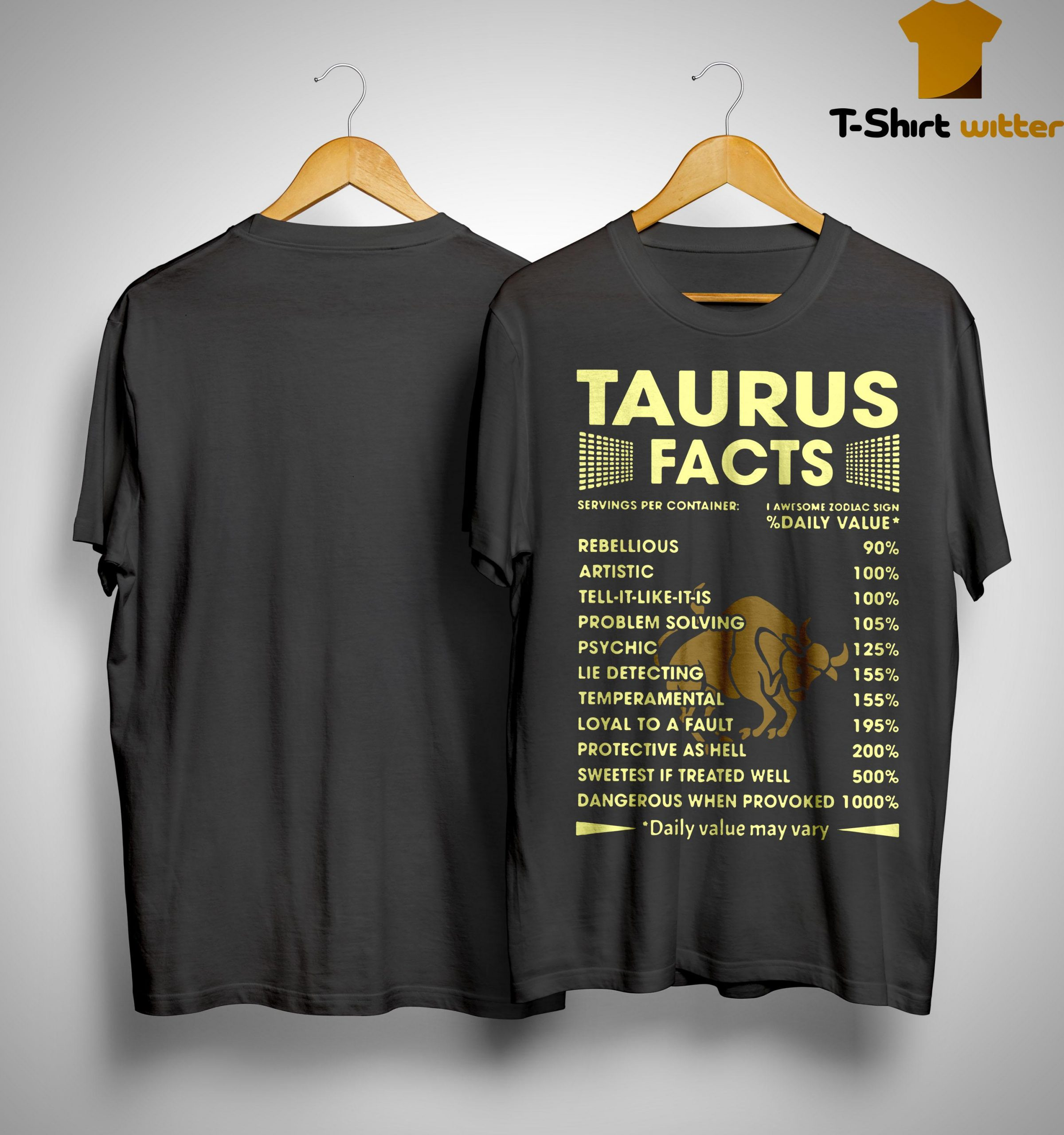 Taurus Facts Servings Per Containers I Awesome Zodiac Sign Shirt