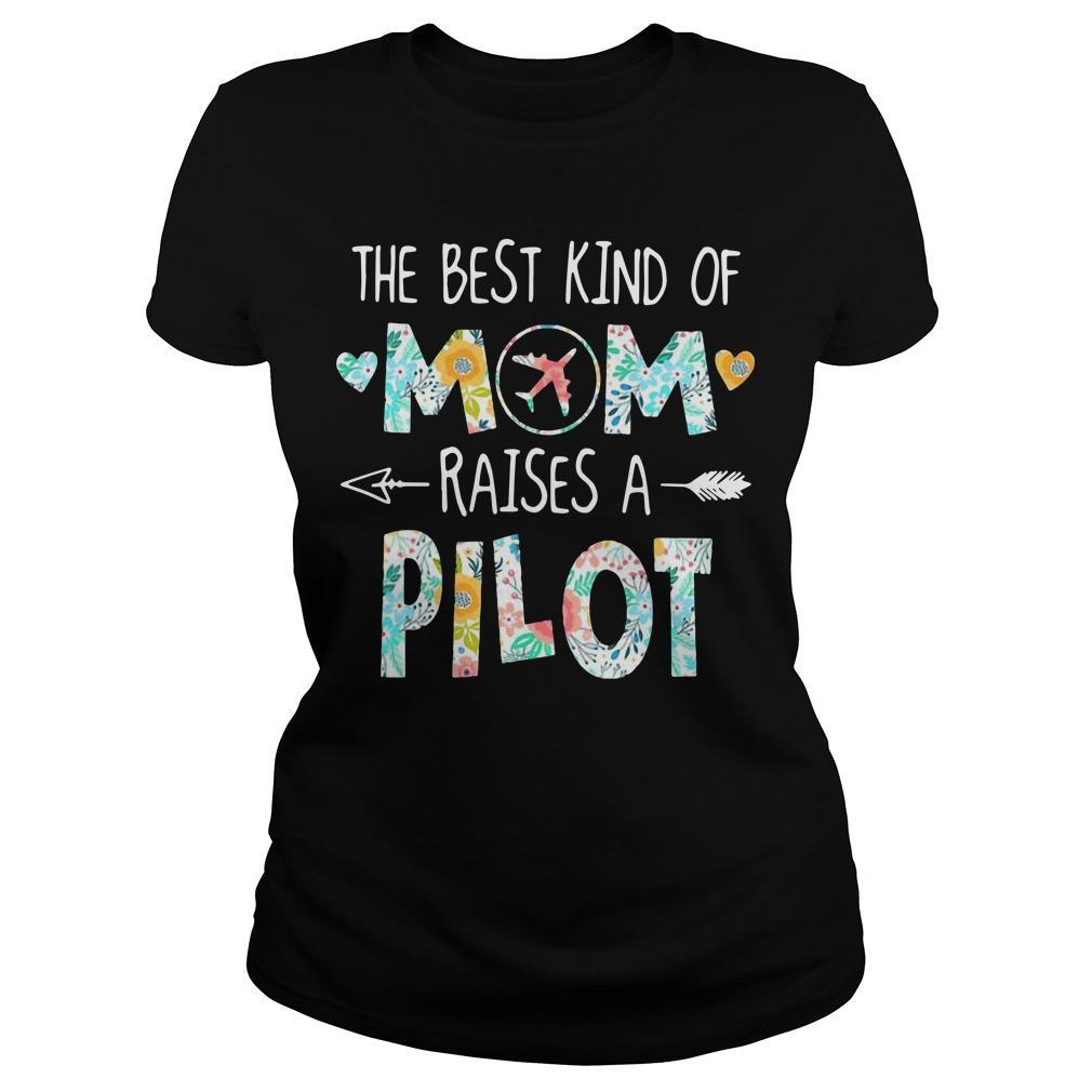 The Best Kind Of Mom Raises A Pilot Longsleeve