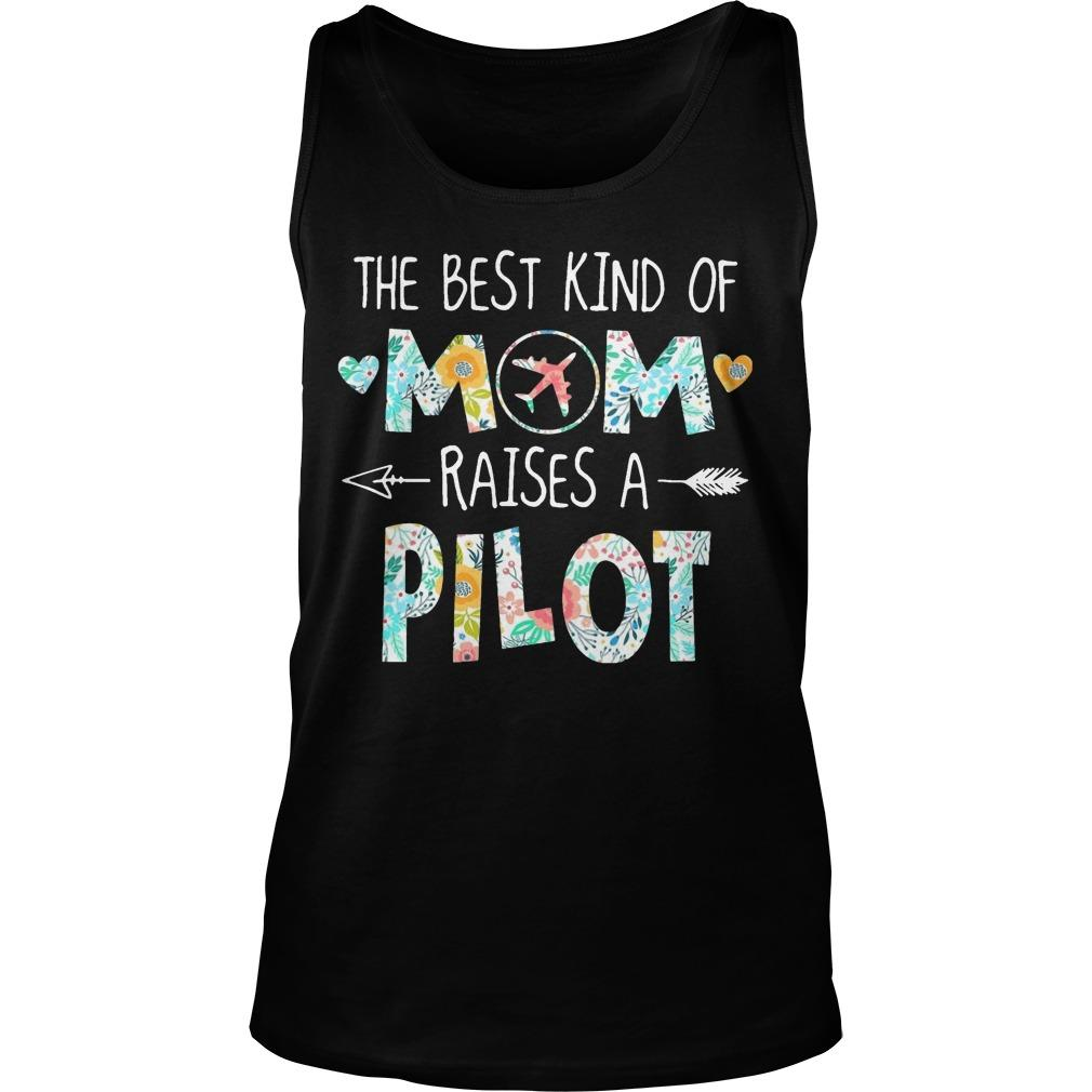 The Best Kind Of Mom Raises A Pilot Tank Top