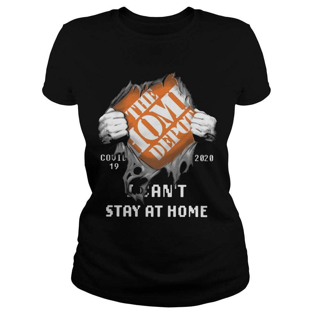 The Home Depot Covid 19 2020 I Can't Stay At Home Longsleeve