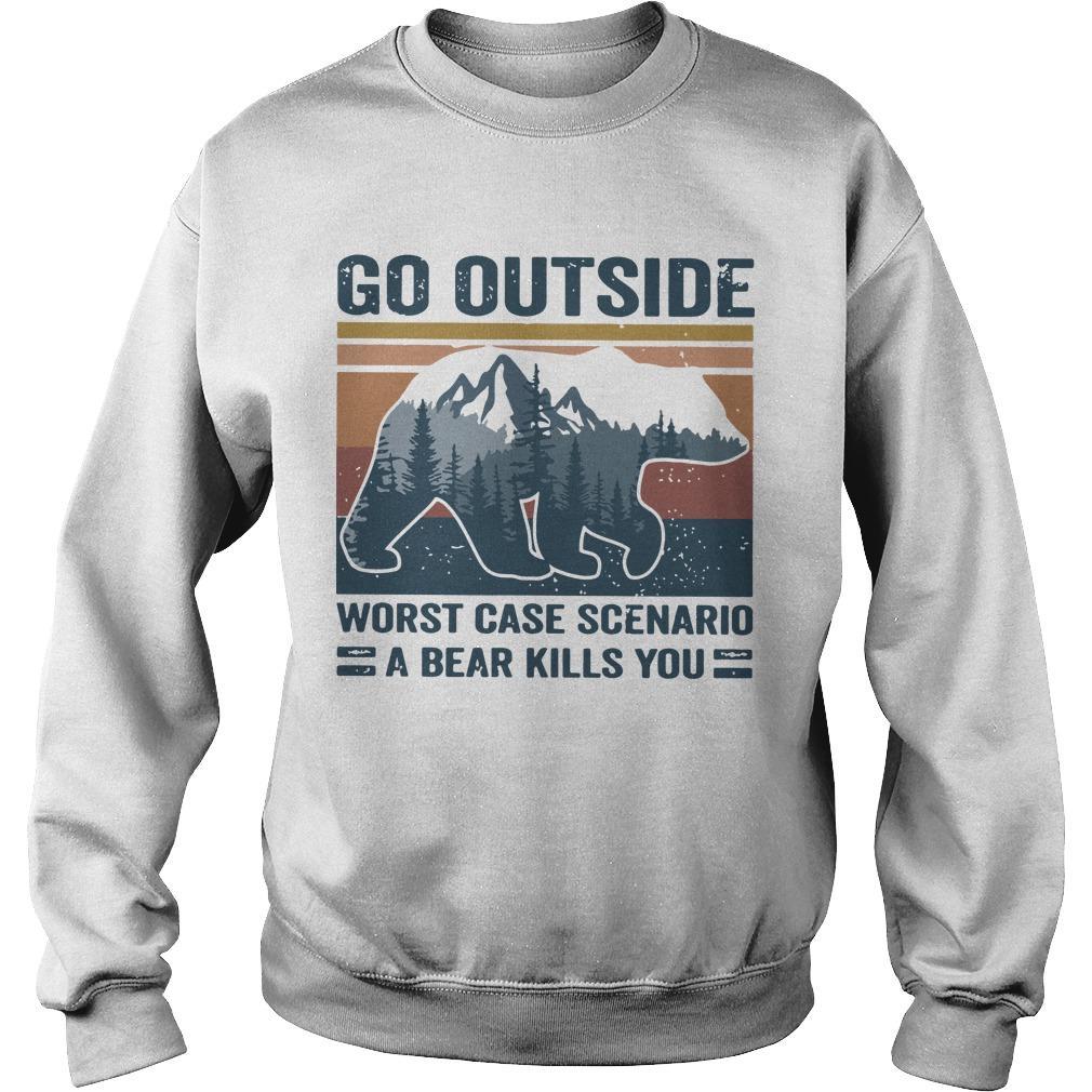 Vintage Bear Go Outside Worst Case Scenario A Bear Kills You Sweater