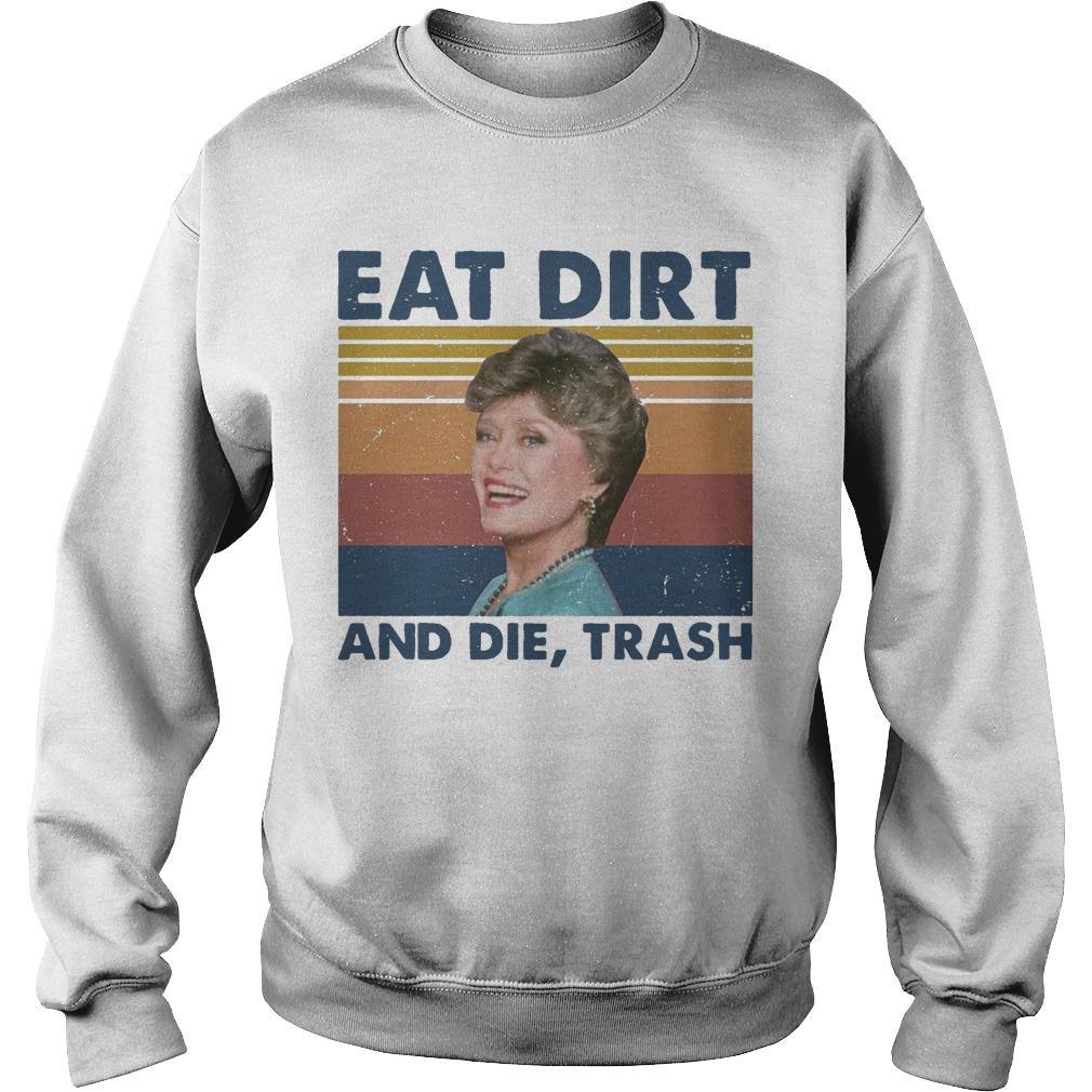 Vintage Blanche Devereaux Eat Dirt And Die Trash Sweater
