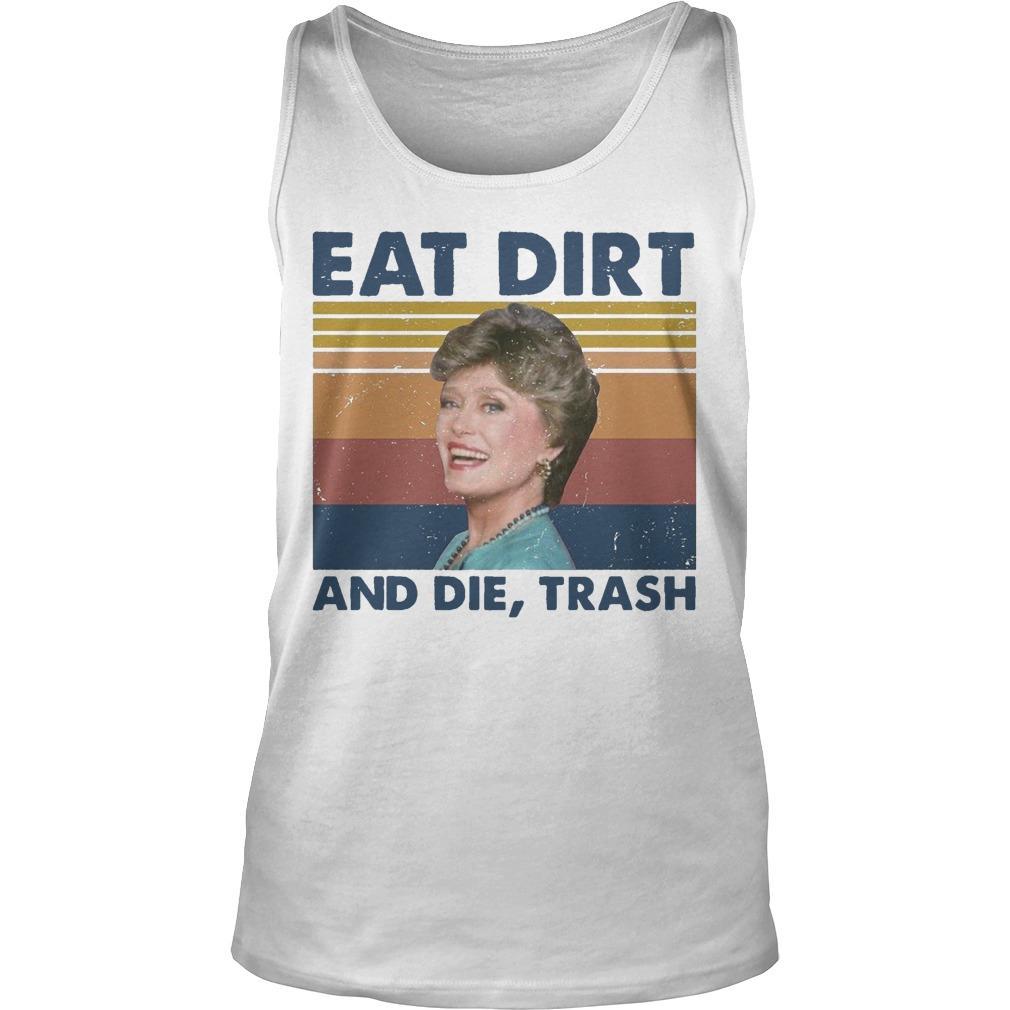 Vintage Blanche Devereaux Eat Dirt And Die Trash Tank Top