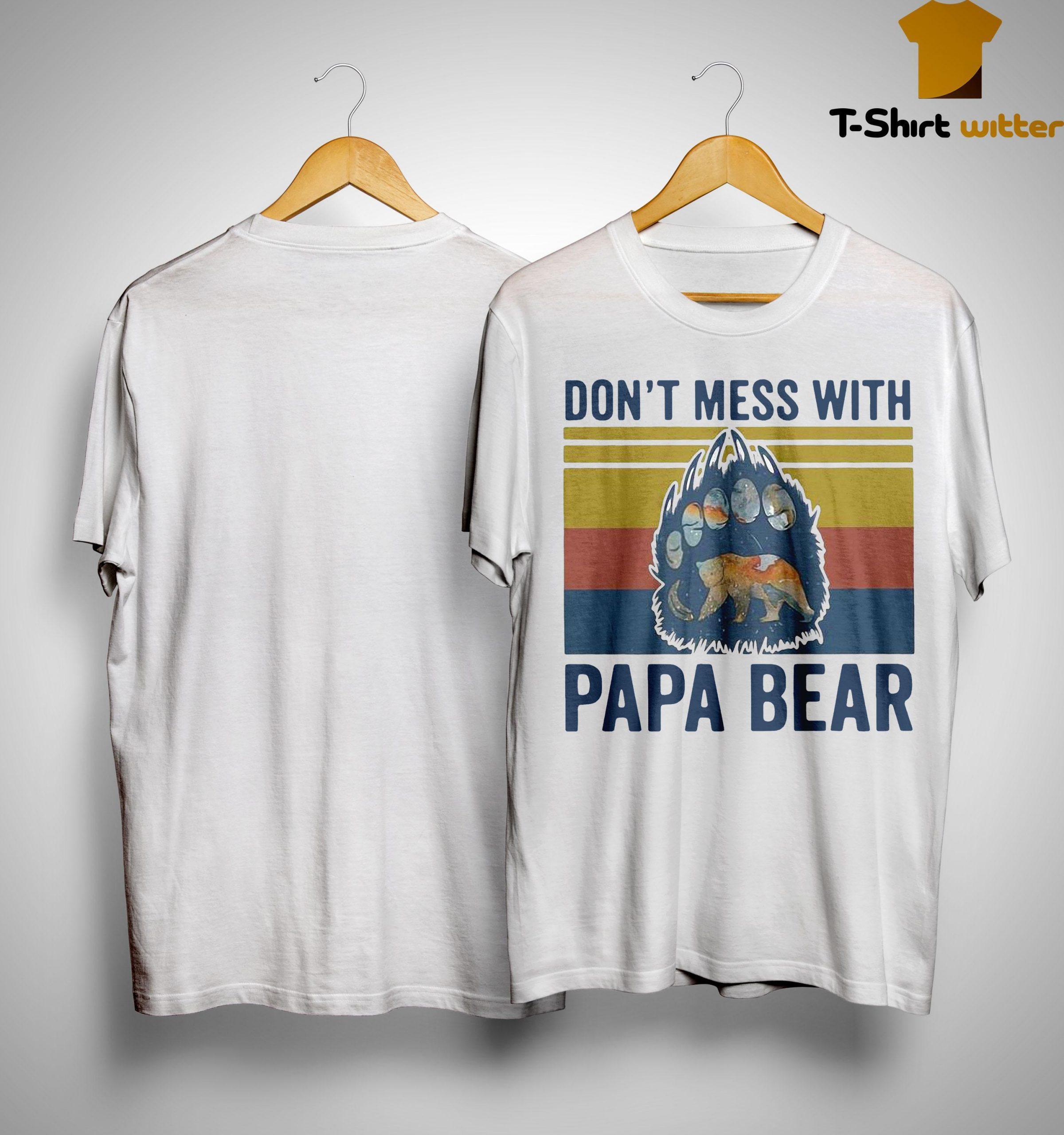 Vintage Don't Mess With Papa Bear Shirt