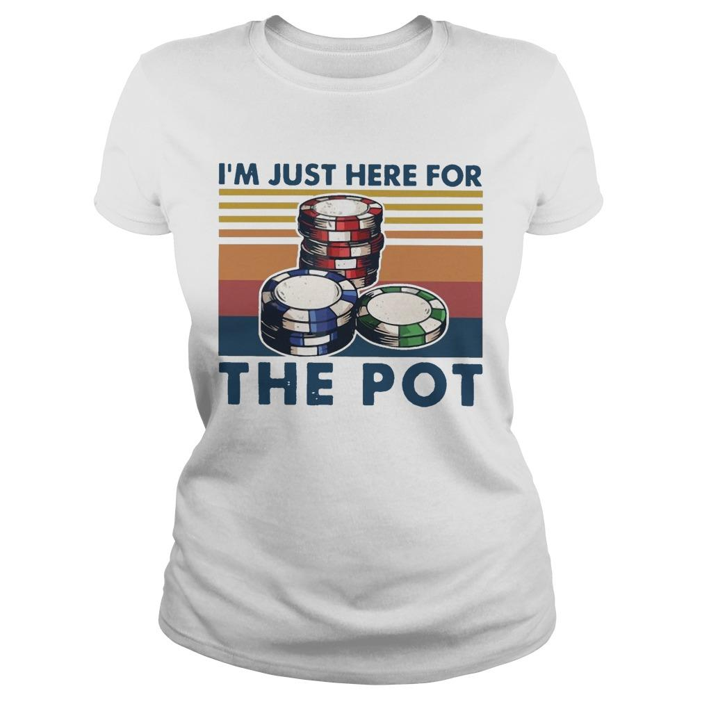 Vintage I'm Just Here For The Pot Longsleeve