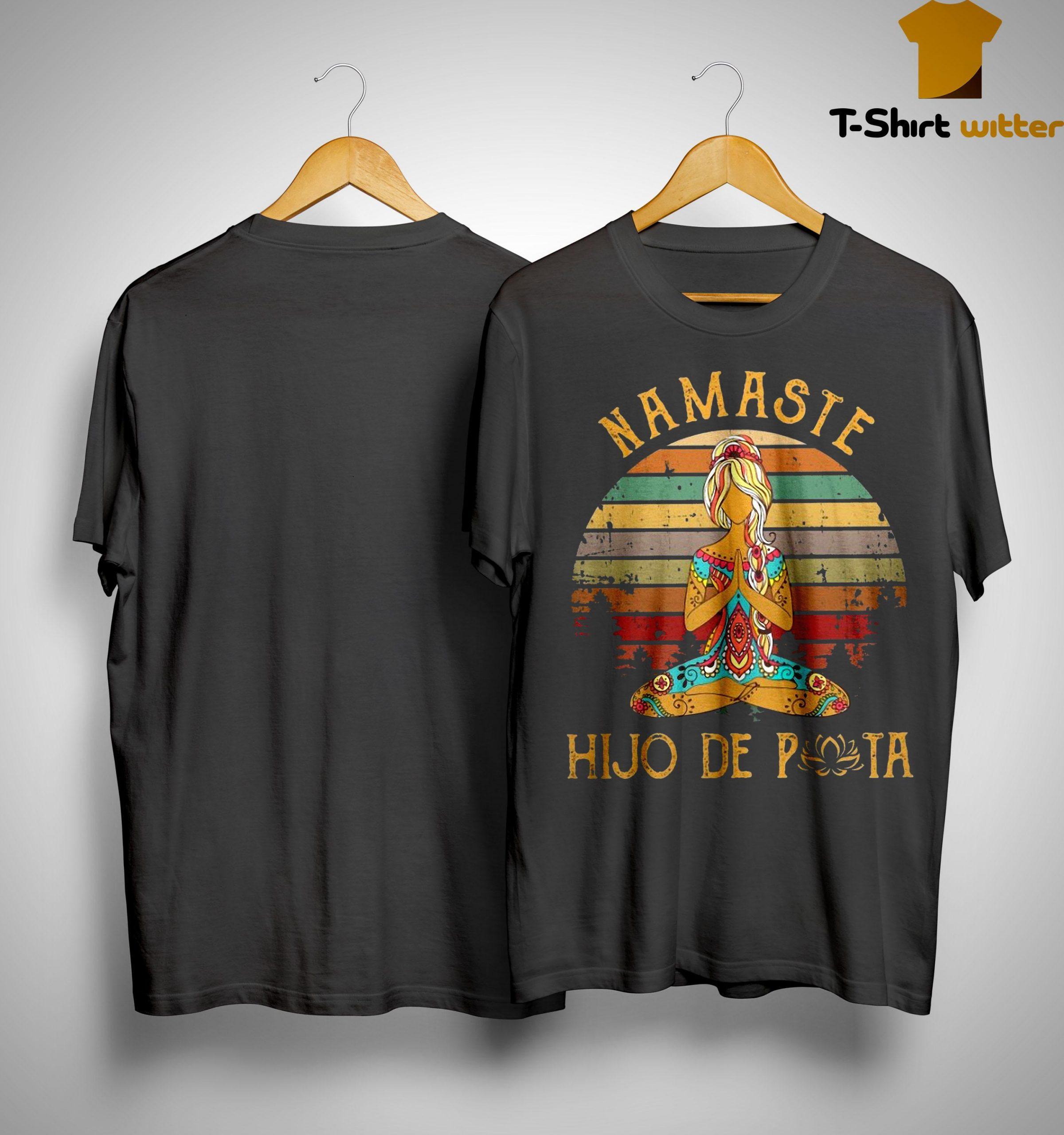 Vintage Namaste Hijo De Puta Shirt