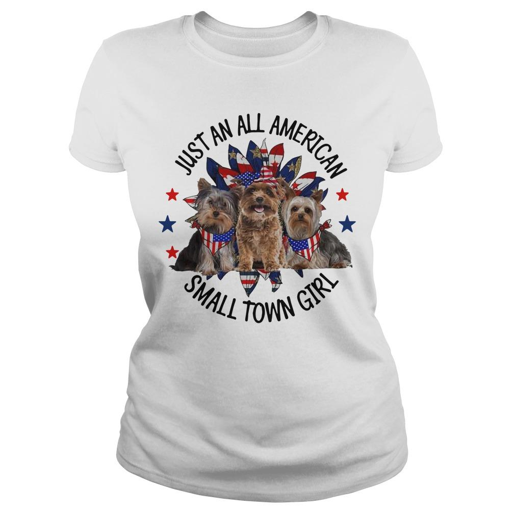 Yorkshire Terrier Just An All American Small Town Girl Longsleeve