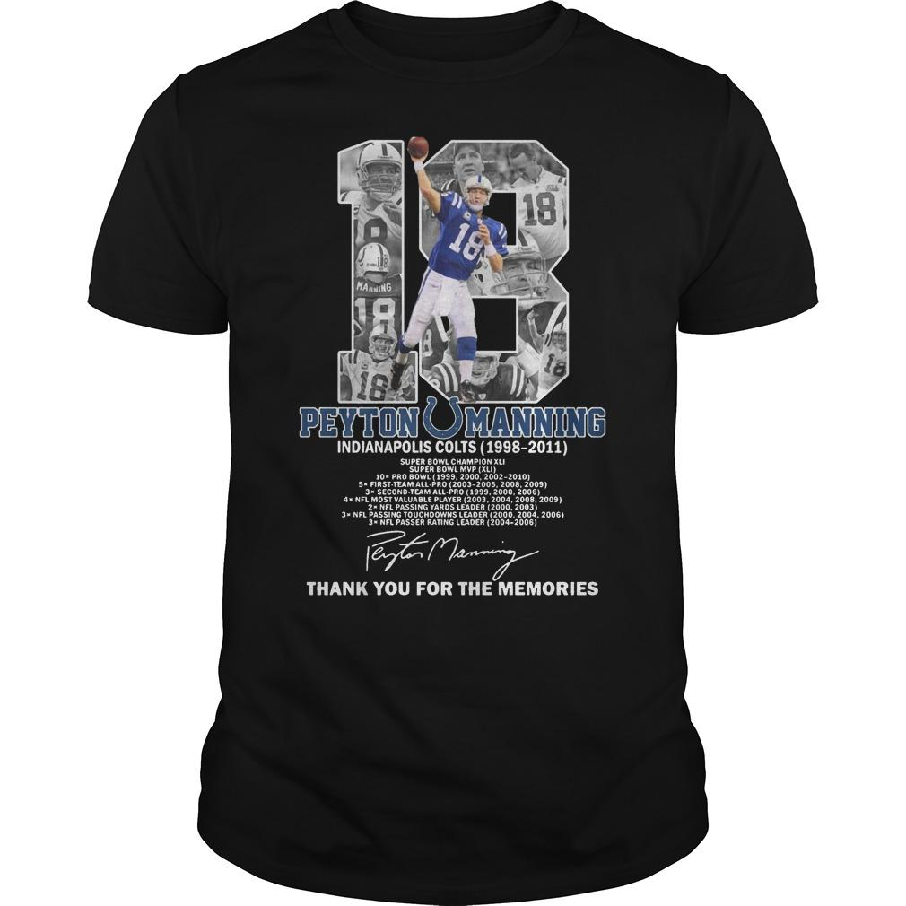 18 Peyton Manning Indianapolis Colts Thank You For The Memories Shirt