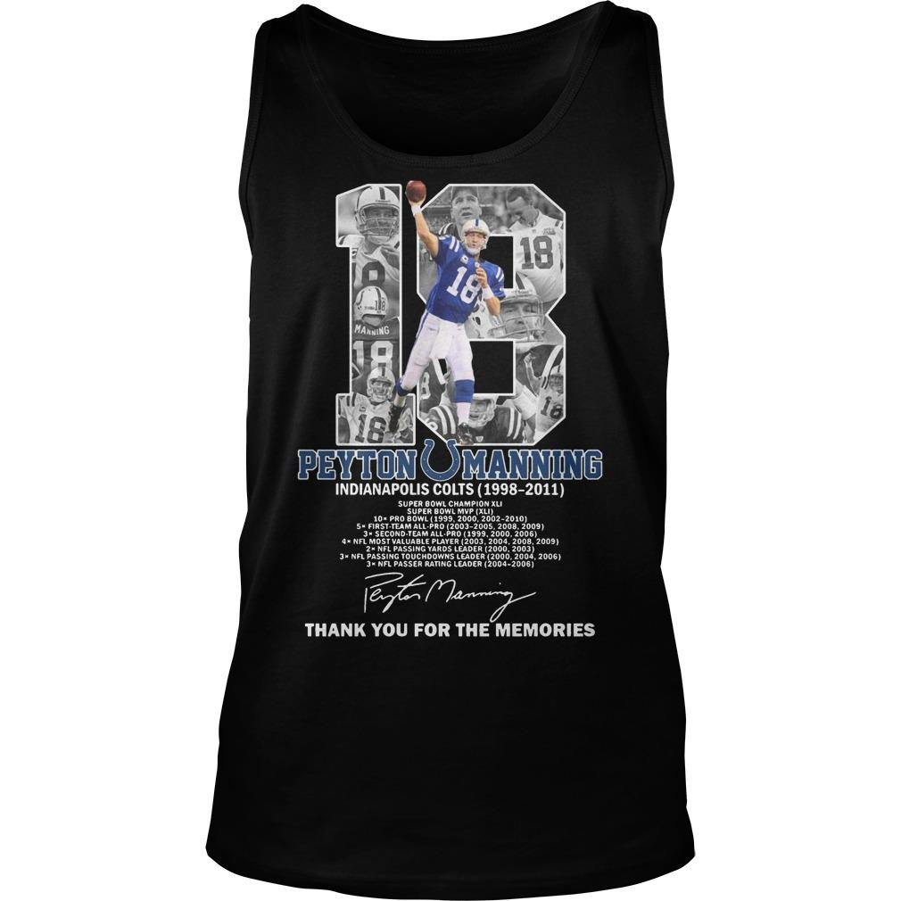 18 Peyton Manning Indianapolis Colts Thank You For The Memories Tank Top