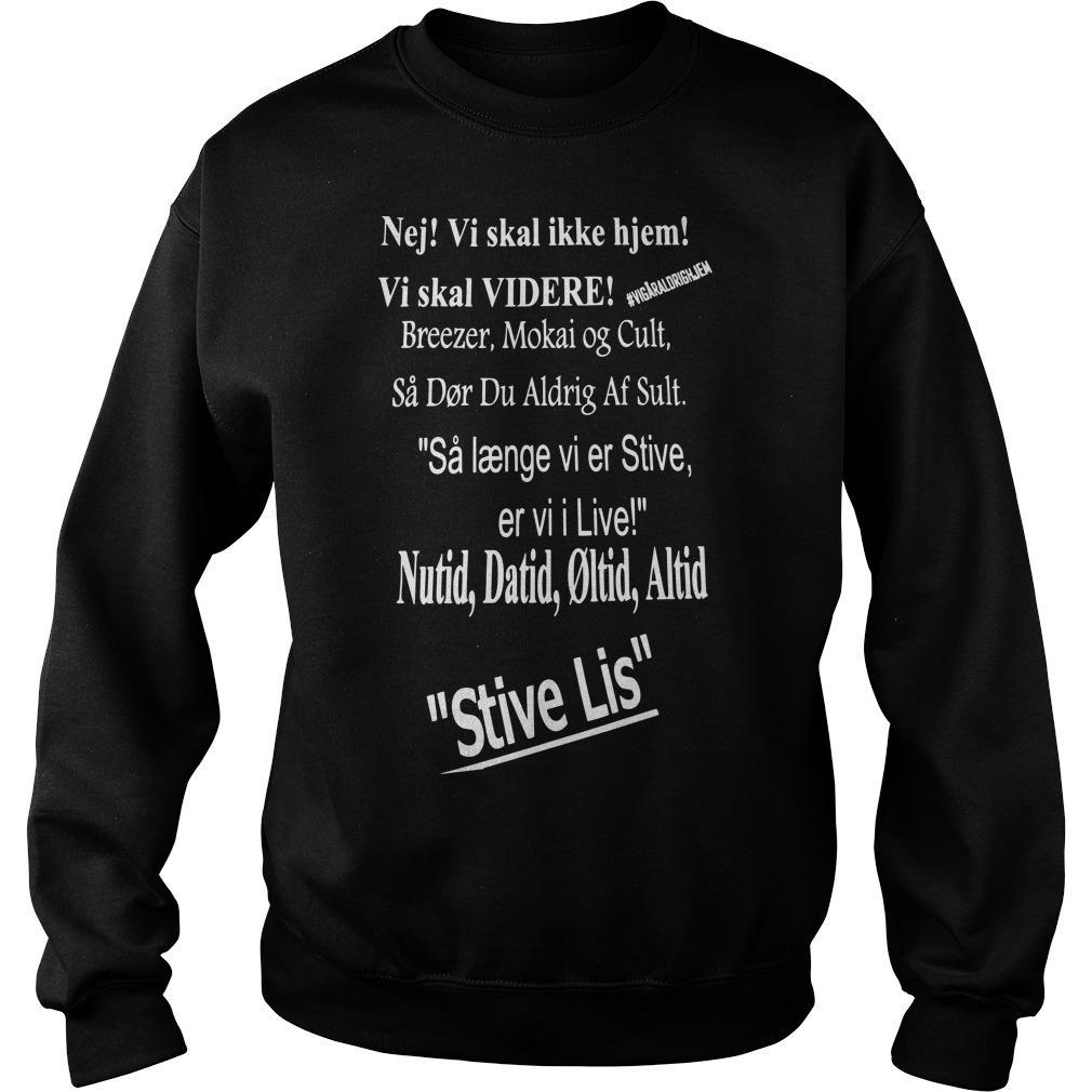 Nej Vi Skal Ikke Hjem Vi Skal Videre Breezer Mokai Og Cult Sweater