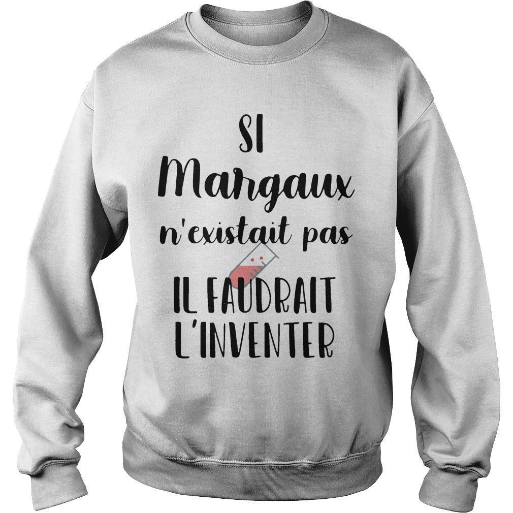 Si Margaux N'existait Pas Il Faudrait L'inventer Sweater