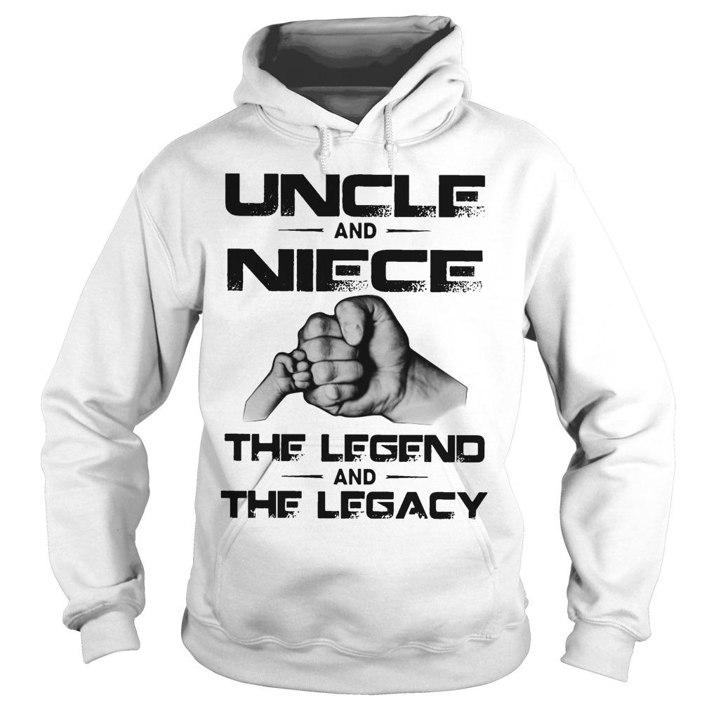 Uncle And Niece The Legend And The Legacy Hoodie