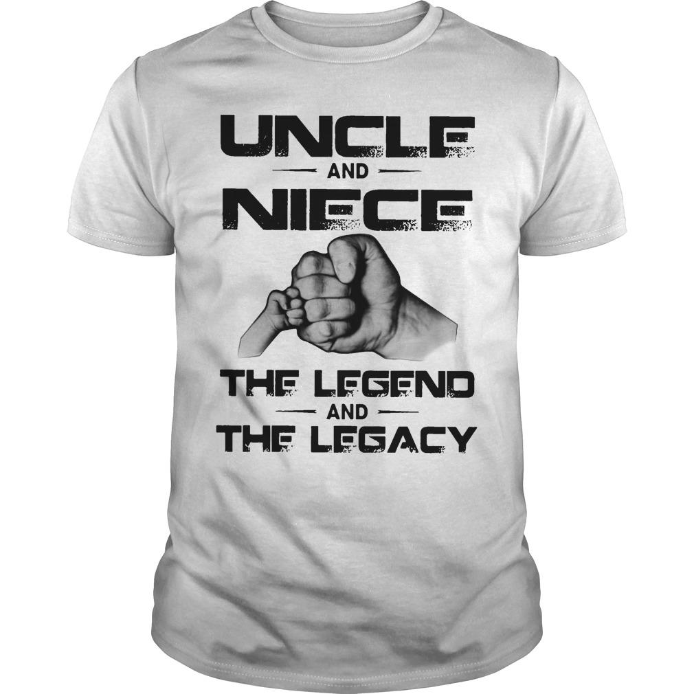 Uncle And Niece The Legend And The Legacy Shirt