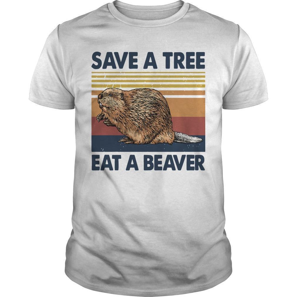 Vintage Save A Tree Eat A Beaver Shirt