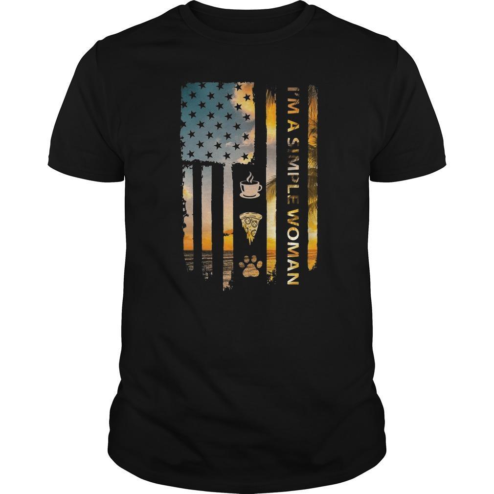 American Flag I'm A Simple Woman Like Tea Pizza Dog Shirt