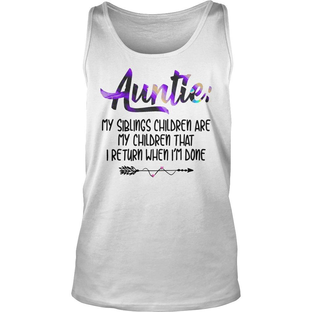Auntie My Siblings Children Are My Children Tank Top