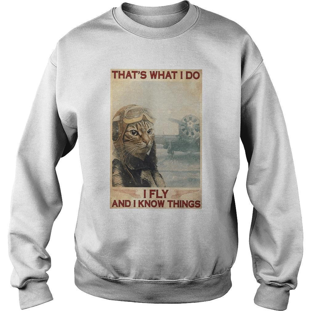 Cat That's What I Do I Fly And I Know Things Sweater