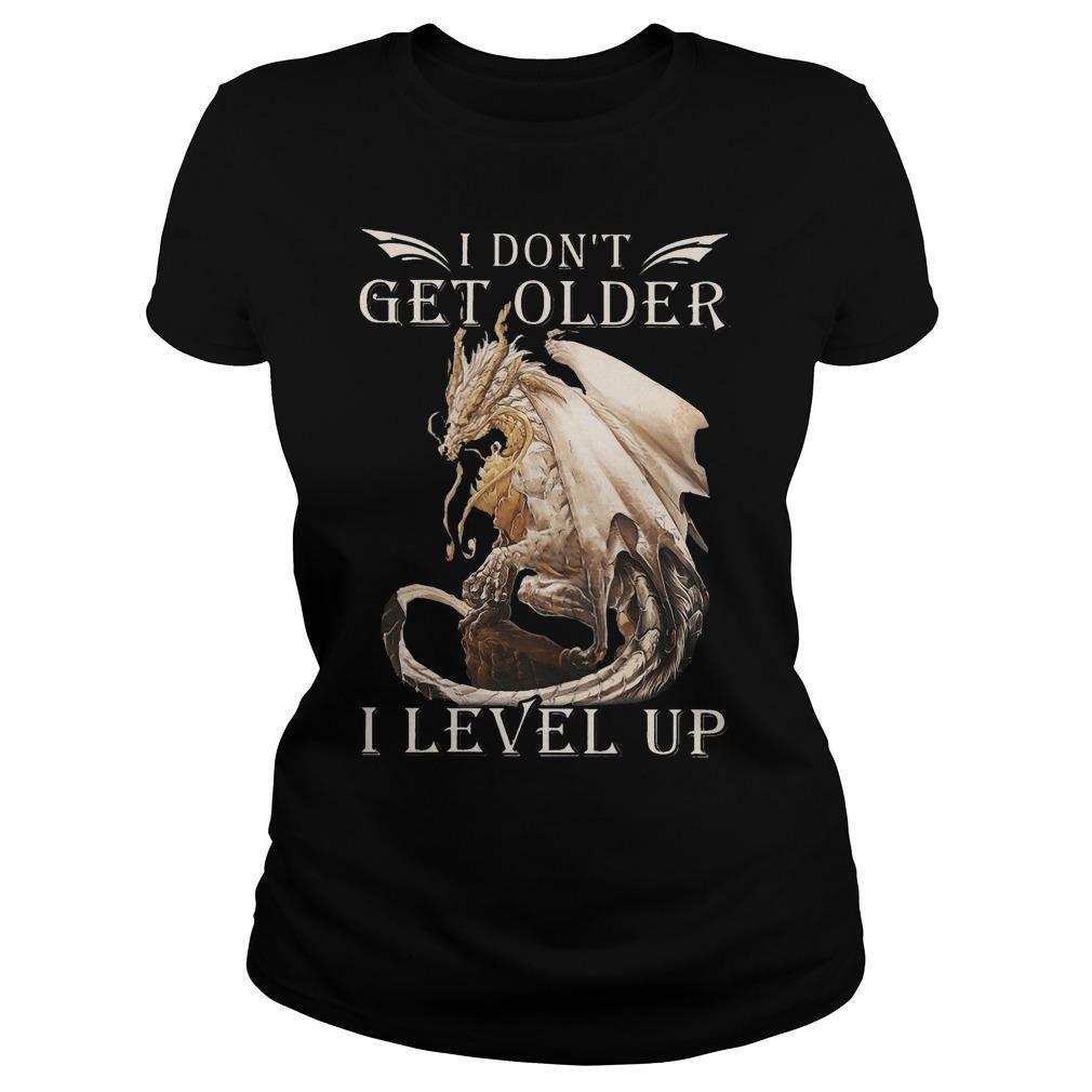 Dragon I Don't Get Older I Level Up Longsleeve