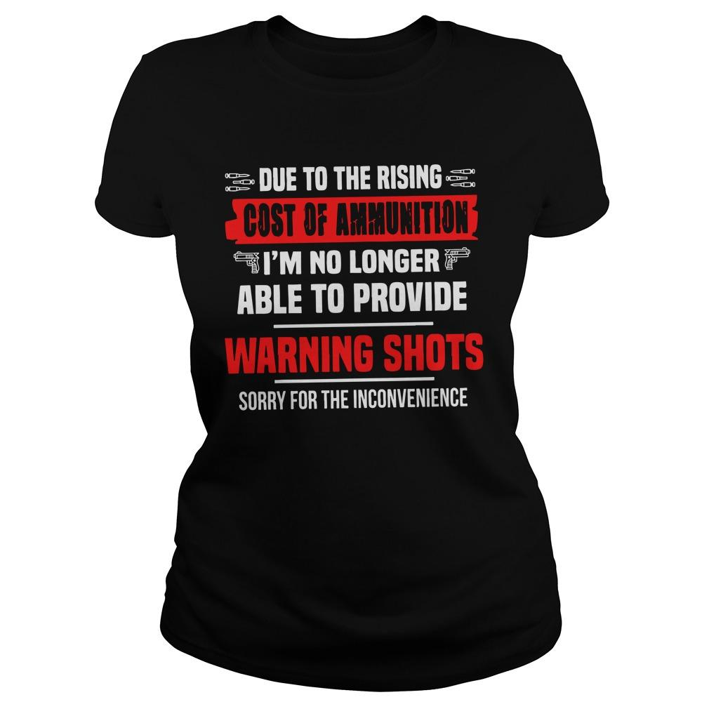 Due To The Rising Cost Of Ammunition I'm No Longer Able To Provide Longsleeve