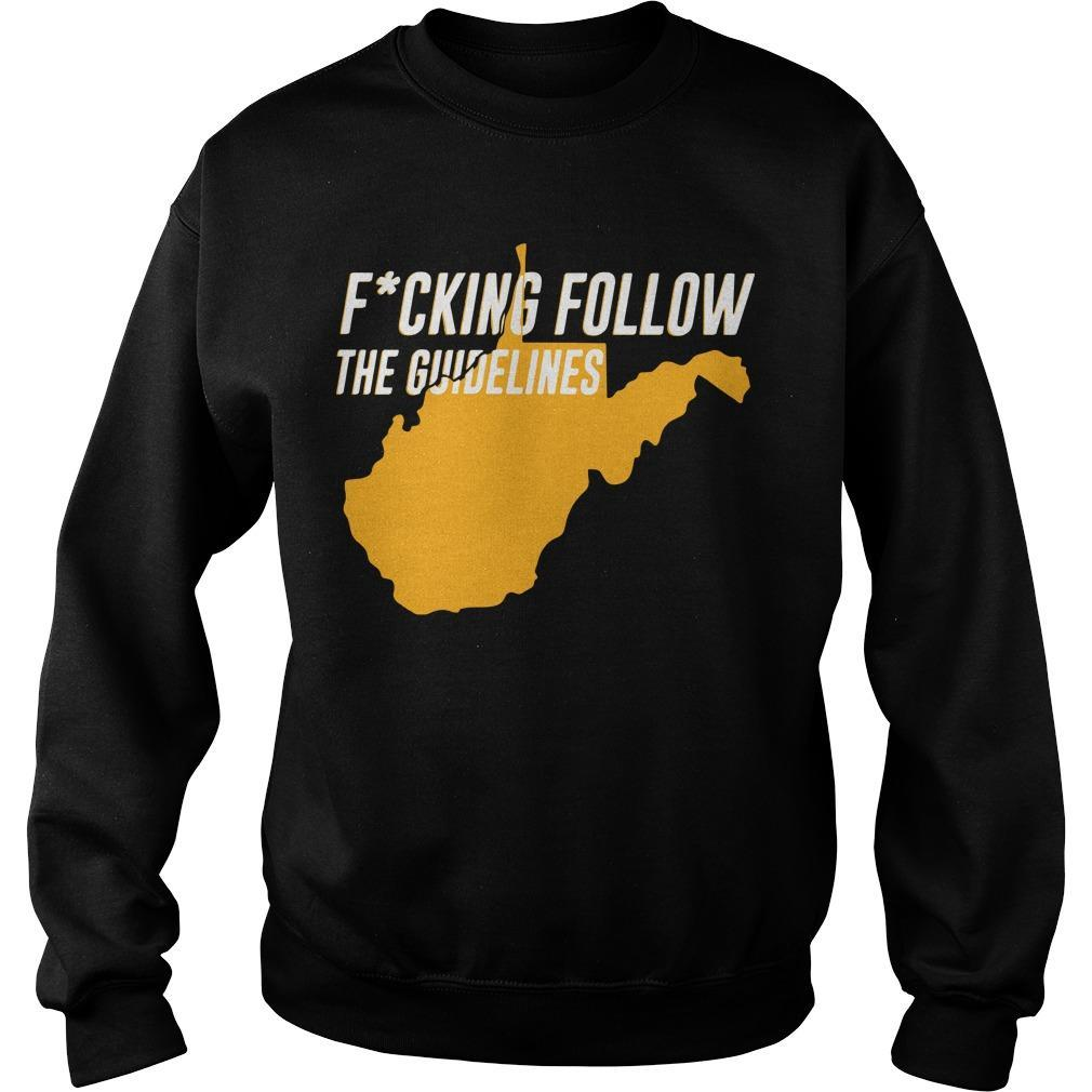Fucking Follow The Guidelines Sweater