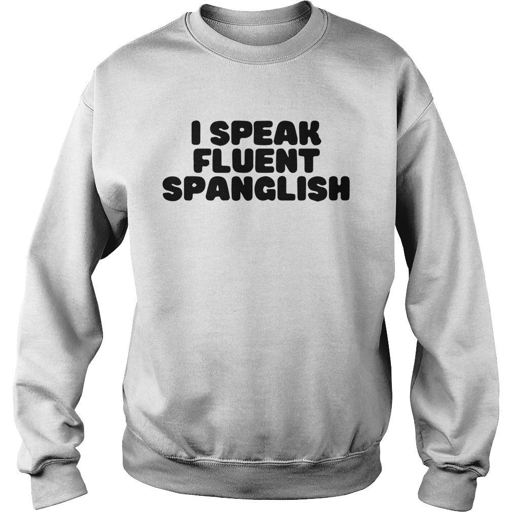 I Speak Fluent Spanglish Sweater