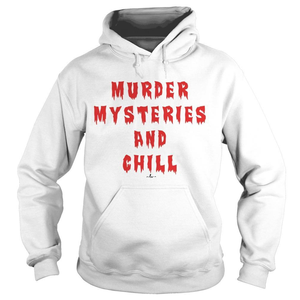 Murder Mysteries And Chill Hoodie