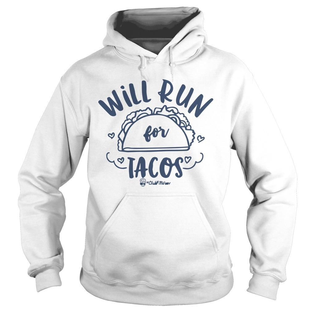 Will Run For Tacos Hoodie