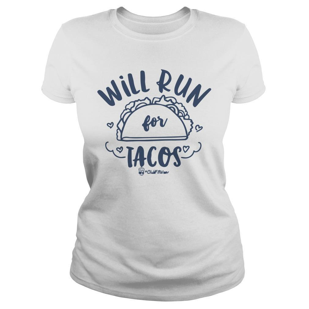Will Run For Tacos Longsleeve