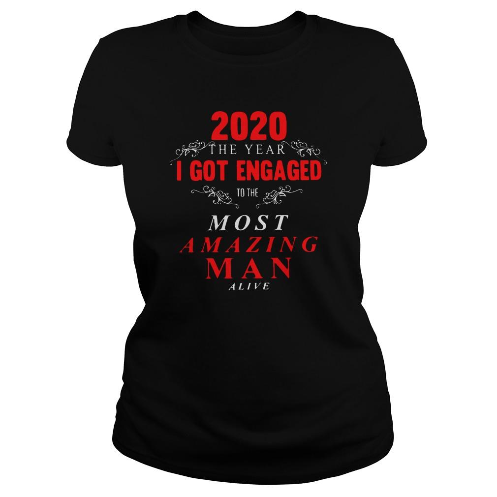 2020 The Year I Got Engaged To The Most Amazing Man Alive Hoodie
