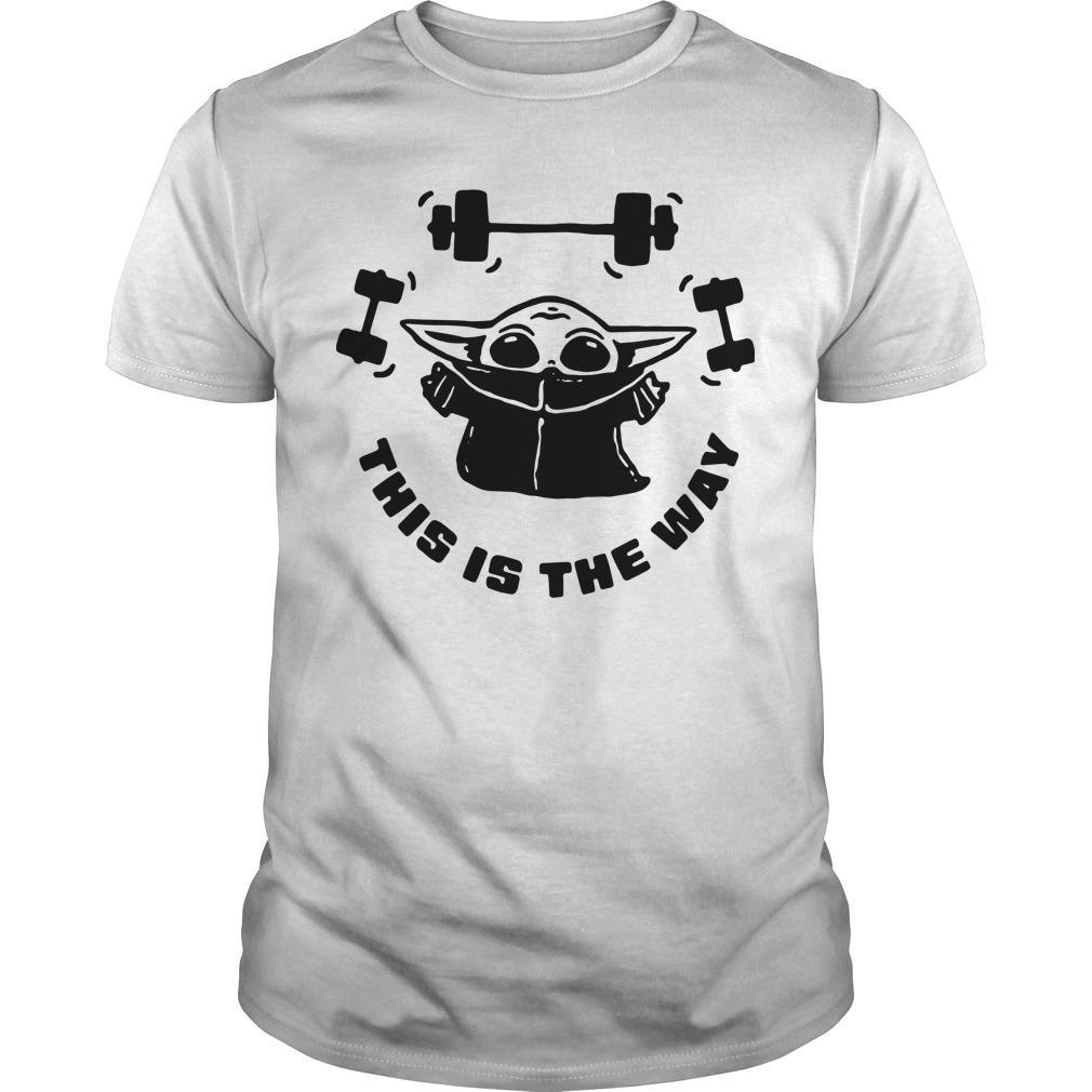 Baby Yoda Weightlifting This Is The Way Shirt