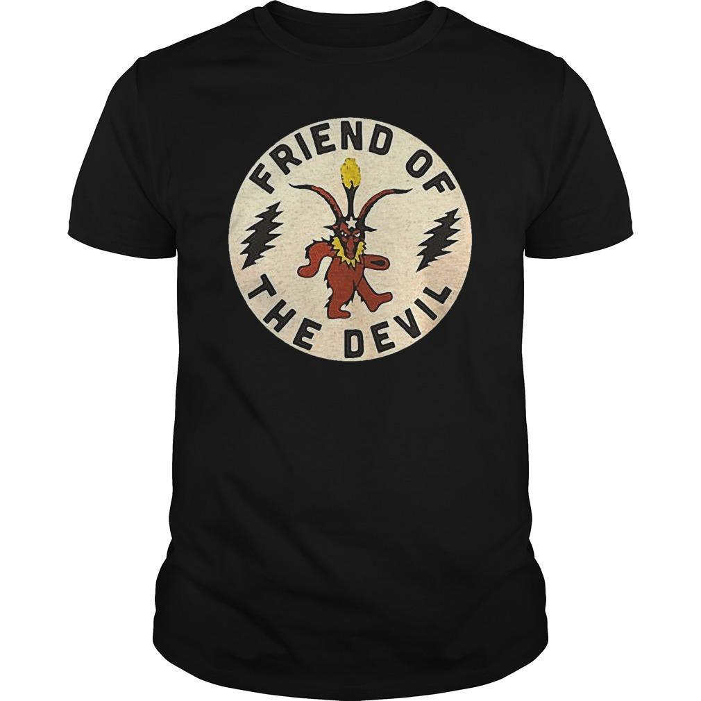 Friend Of The Devil Shirt