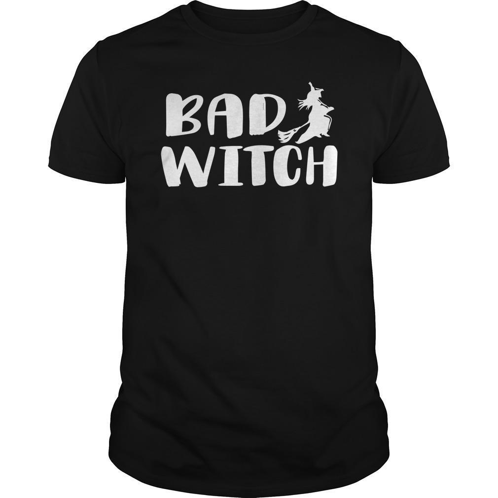 Halloween Bad Witch Shirt