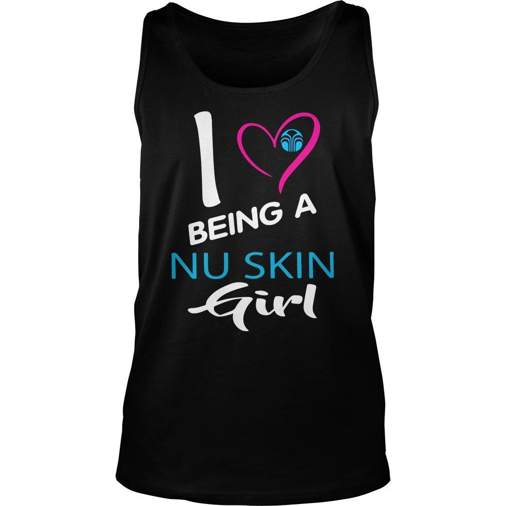 I Love Being A Nu Skin Girl Tank Top