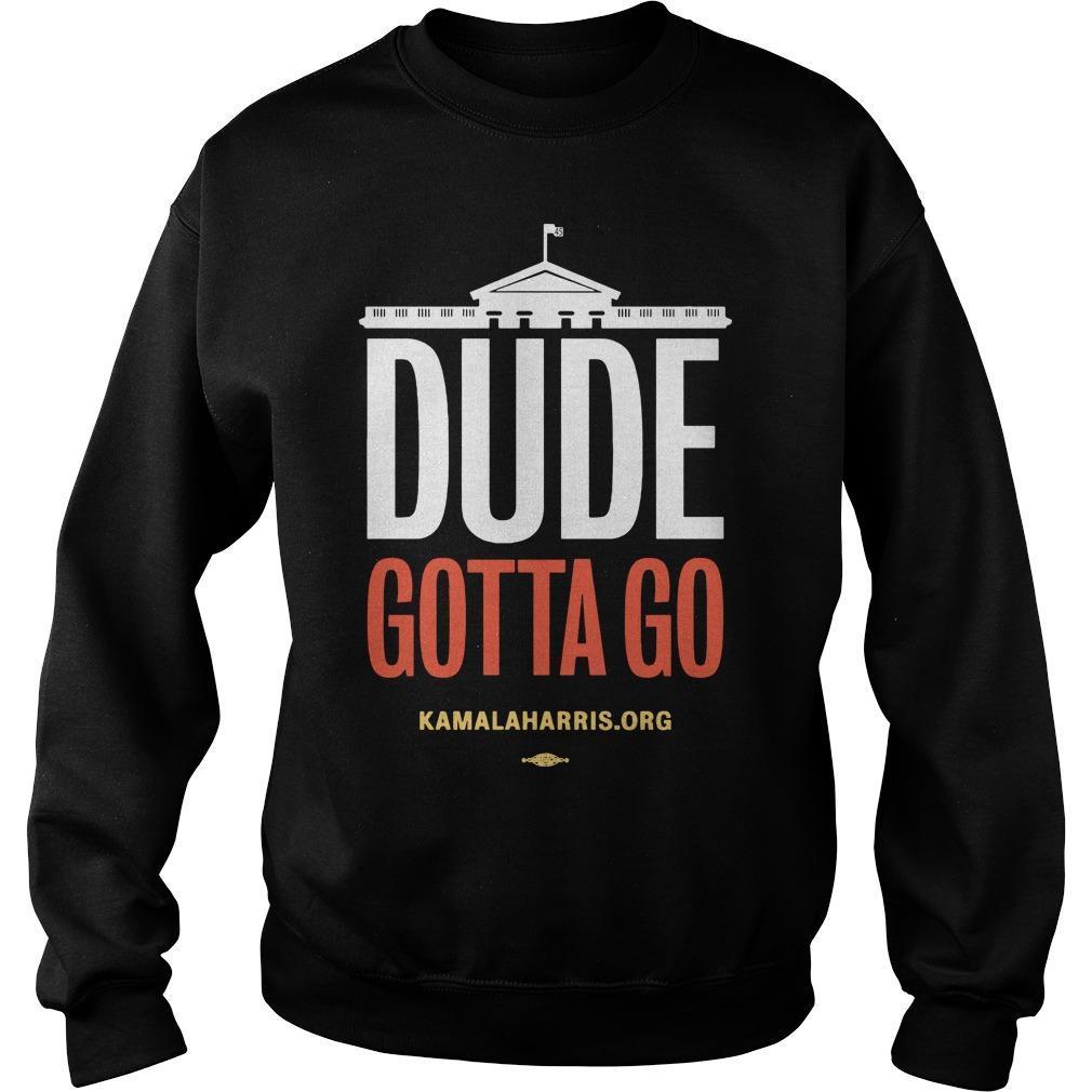 Kamala Harris Dude Gotta Go Sweater