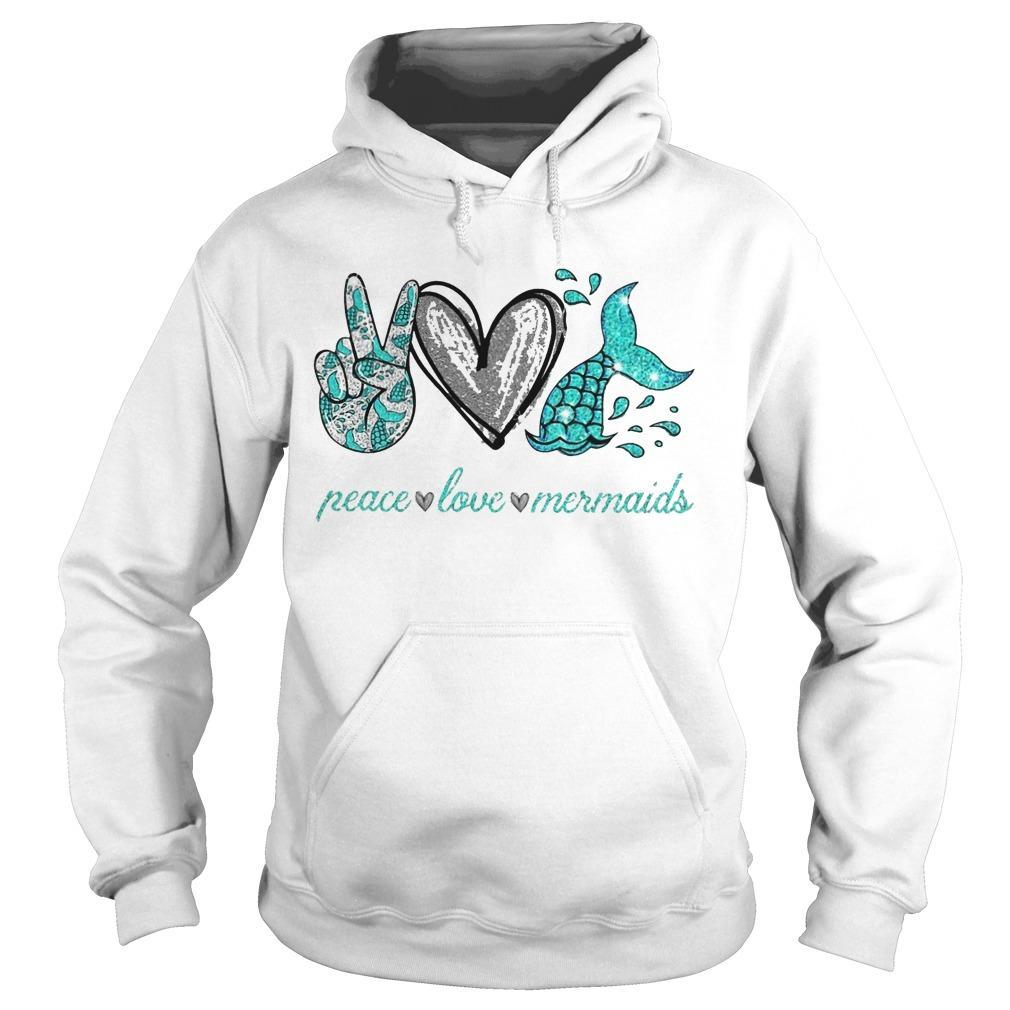 Peace Love And Mermaid Hoodie