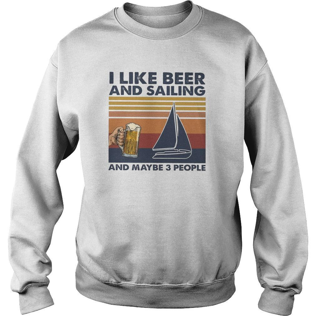 Vintage I Like Beer And Sailing And Maybe 3 People Sweater