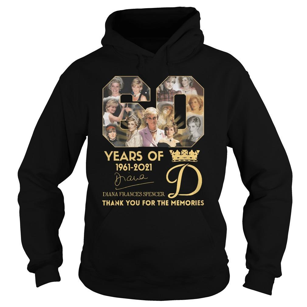 60 Years Of Diana Frances Spencer Thank You For The Memories Hoodie